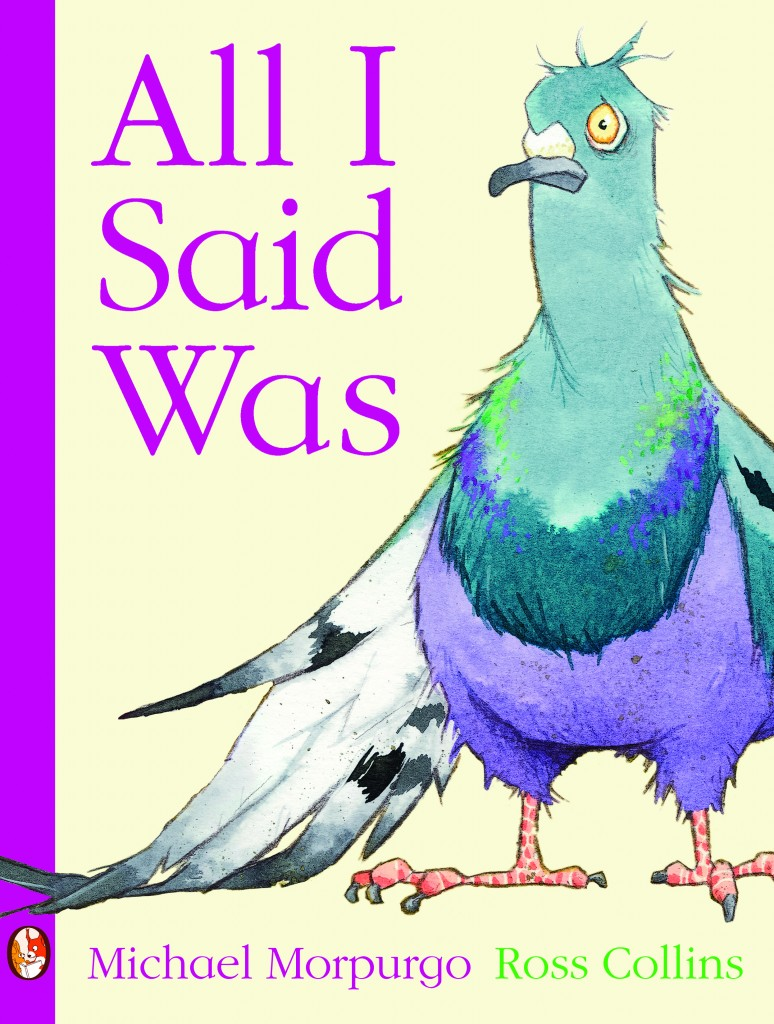 'All I Said Was' by Michael Morpurgo and Ross  Collins
