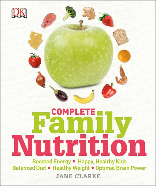 Jane Clarke's Complete Family Nutrition