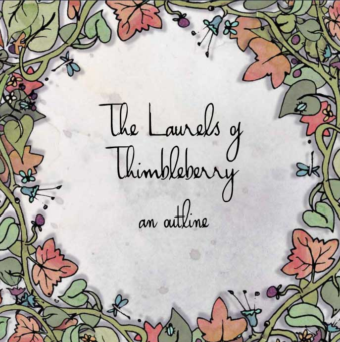 Laurels of Thimbleberry