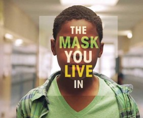 The Mask You Live In - Trailer