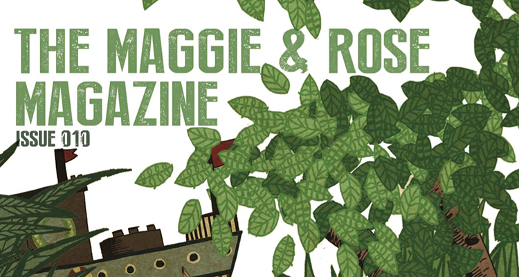 Maggie and Rose Magazine