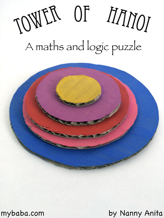 Tower of Hanoi: A maths and logic puzzle, perfect for developing problem thinking in children.
