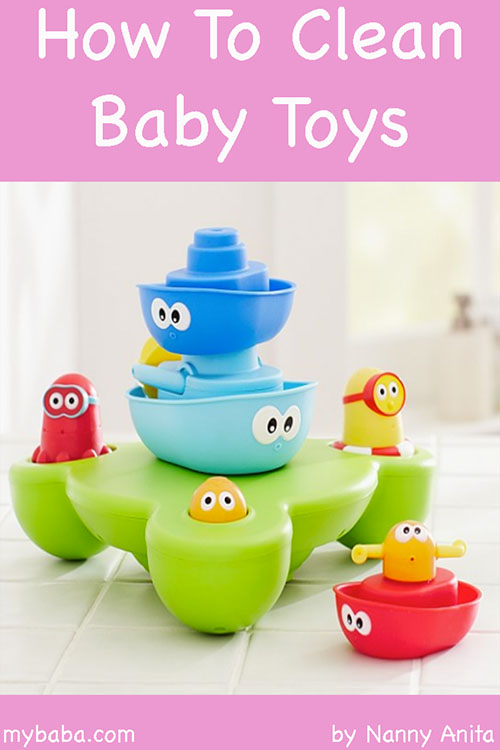How To Clean Baby Toys : Nanny anita s advice on cleaning baby toys my baba