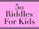 50 Riddles for children and adults.