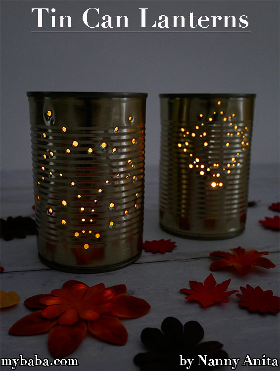 Turn old food cans into tin can lanterns.