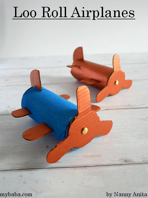 loo roll airplanes - kids craft, junk modelling
